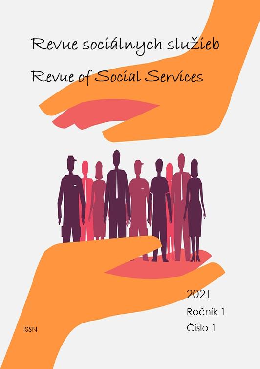 View Vol. 1 No. 1 (2021): Revue of Social Services/Revue sociálnych služieb